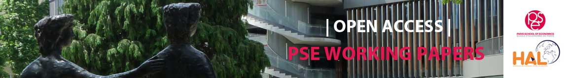 HAL PSE WORKING PAPERS
